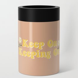 Keep on keeping on Can Cooler