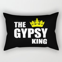 The gypsy king quote Rectangular Pillow