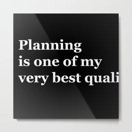 Planning Metal Print