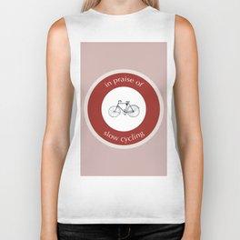 In Praise Of Slow Cycling Biker Tank