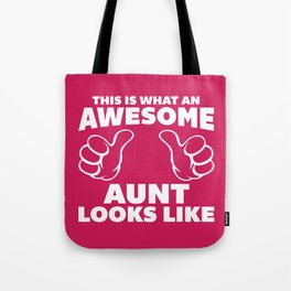 Awesome Aunt Funny Quote Tote Bag
