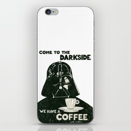 Come to the dark side iPhone Skin