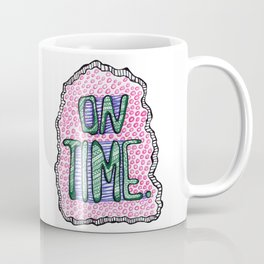 """On Time"" by RenPenCreations Coffee Mug"