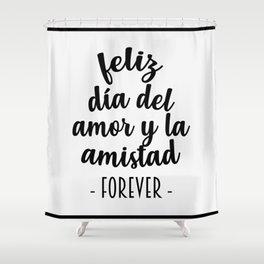 Feliz Día del Amor Shower Curtain