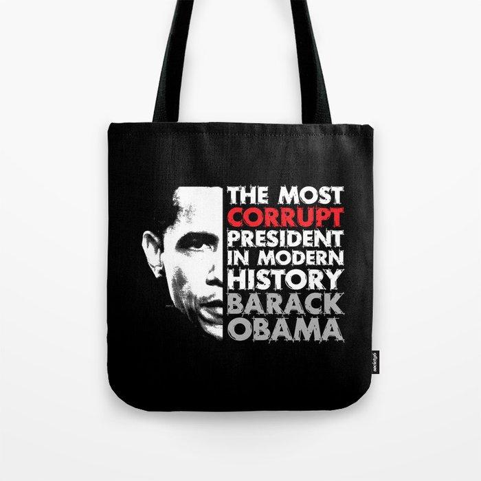 Most Corrupt President Tote Bag
