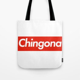 Chingona Suprema Tote Bag