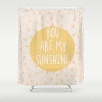 you are my sunshine Shower Curtains featuring You are my SUNSHINE  by Tally Levin