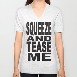 Squeeze Me #1 Unisex V-Neck