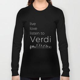 Live, love, listen to Verdi (dark colors) Long Sleeve T-shirt