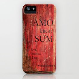 Amo Ergo Sum iPhone Case