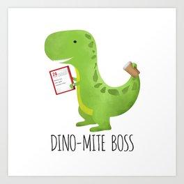 Dino-mite Boss Art Print