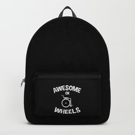 Wheelchair Handicapped Awesome On Wheels Gift Backpack