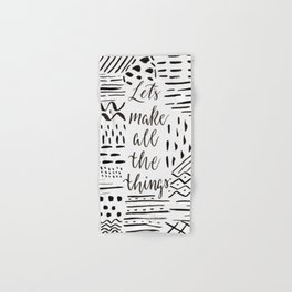 Let's Make All the Things, Inspirational Art Hand & Bath Towel