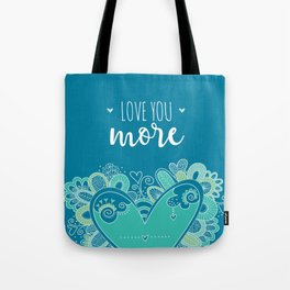 Love You More Heart Tote Bag