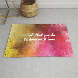 Let all that you do be done with love, 1 Corinthians 14:54 Rug