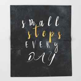 Small Steps Every Day #motivation #quotes Throw Blanket