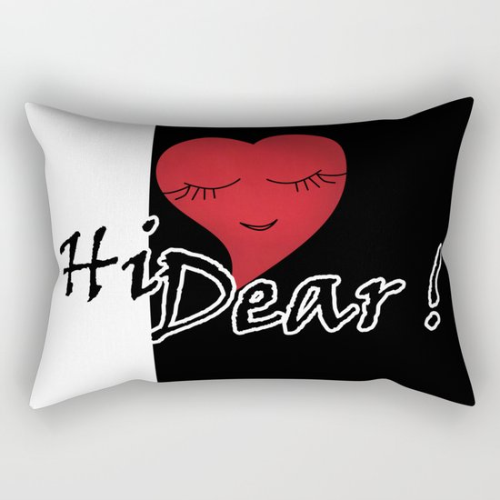 Hi dear ! black and white background . Rectangular Pillow