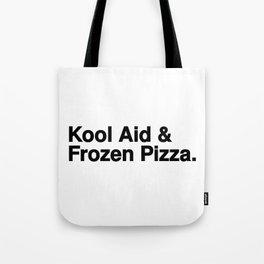 KOOL AID & FROZEN PIZZA Tote Bag