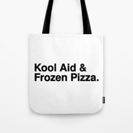 KOOL AID & FROZEN PIZZA Tote Bag