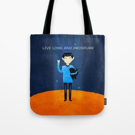 Live Long And Prospurr Tote Bag