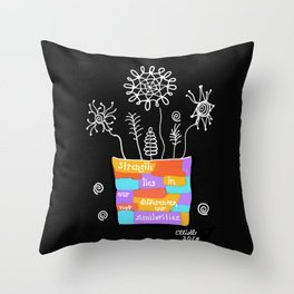 Strength Lies in Our Differences Throw Pillow