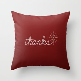 thanks* [red] Throw Pillow