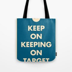 Keep On Keeping On Target (Blue) Tote Bag