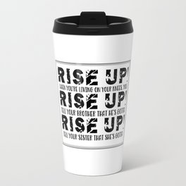 Rise Up! Hamilton the musical empower and act Travel Mug