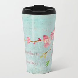 My favorite weather - Romantic Birds Cherryblossoms and Spring Typography on aqua Travel Mug