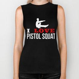 I Love Pistol Squat Single-Leg Exercise Pistol Crunch One Legged Bodyweight Sit-Ups Gift Biker Tank