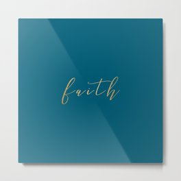 Gold Faith on Teal Metal Print