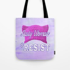Nasty Woman #RESIST Tote Bag