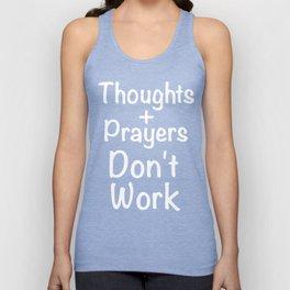 Thoughts And Prayers Don't Work Gun Control Shirt Unisex Tank Top