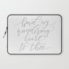 Bind My Wandering Heart To Thee Laptop Sleeve