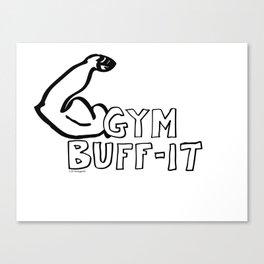 Gym Buff-it Canvas Print