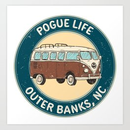 outerbanks nc - pogue life Art Print