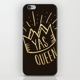 YAS QUEEN (gold on black) iPhone Skin