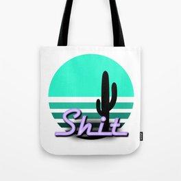 Neon Sunsets: Shit and Saguaro Cactus Tote Bag