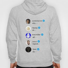 Why do all legends die Hoody