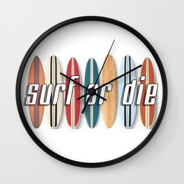 Surf or Die Wall Clock