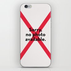 Sorry no photo available iPhone & iPod Skin