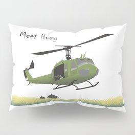 Huey Helicopter in Vietnam Pillow Sham