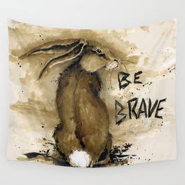 Be Brave Rabbit Wall Tapestry