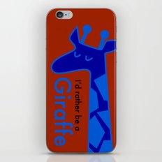 I'd Rather Be a Giraffe iPhone & iPod Skin