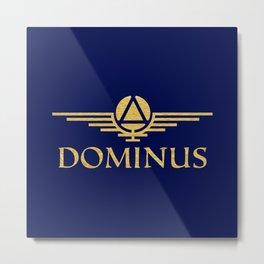 Call Me Dominus Metal Print