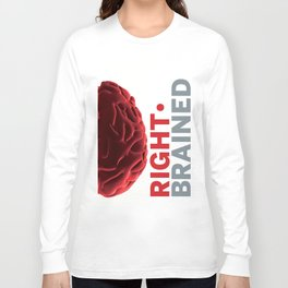 Right*Brained Long Sleeve T-shirt
