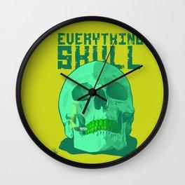 Everything S'kull  Wall Clock