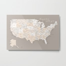 Anywhere with you USA map Metal Print