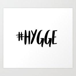 #hygge - scandi quote trend hashtag Art Print