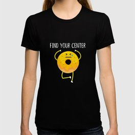 Find your center Buddha Buddhism Yoga T-shirt